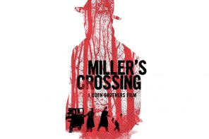 'Miller's Crossing': A Lamentation of Losers by the Coen Brothers